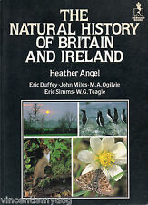 The Natural History of Great Britain and Ireland by Heather Angel