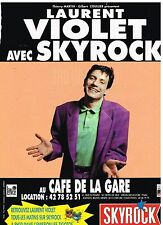 Publicité Advertising 1991 Spectacle Laurent Violet avec Radio Skyrock