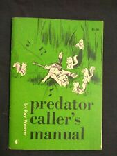 Vintage 1964 The Predator Callers Manual By Ray Weaver Minty