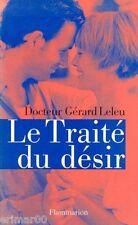 Le Traité du désir // Dr. Gérard LELEU // Sexualité
