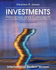 Investments: Principles and Concepts 12th Edition by Charles Jones