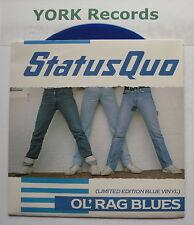"""STATUS QUO - Ol' Rag Blues *BLUE VINYL* - Ex Con 7"""" Single Vertigo QUOB 11"""