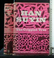 THE CRIPPLED TREE. Han Suyin. Jonathan Cape.