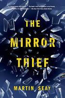 The Mirror Thief Martin Seay Paperback Novel Book