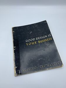 Good Design Is Your Business-Charles Eames,Von Nessen,Jens Risom , Raymond Lowey