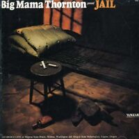 Big Mama Thornton - Jail [New CD]