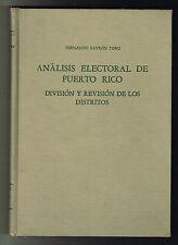 Fernando Bayron Toro Analisis Electoral De Puerto Rico 1970 Division Distritos