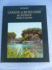 CANAUX ET BATELLERIE EN ALSACE histoire et anecdotes René DESCOMBES 1988