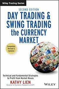 DAY TRADING AND SWING TRADING THE CURRENCY MARKET BY KATHY LIEN in PDF