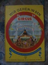 Wir gehen in den Circus Bombinelli Bilderbuch 1948
