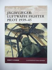 Jagdflieger Luftwaffe Fighter Pilot1939-45 OSPREY Warrior