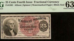 25 CENT FRACTIONAL CURRENCY UNITED STATES NOTE Fr 1301 PMG 63