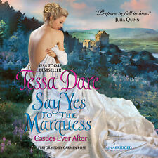 Say Yes to the Marquess by Tessa Dare 2014 Unabridged CD 9781481516112