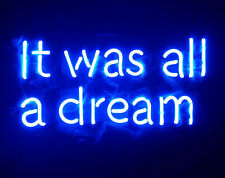 "13""x6""It Was All a Dream Neon Sign Light Beer Bar Pub Home Office Artwork Poster"