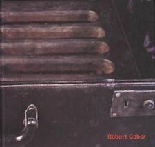 ROBERT GOBER - Hal Foster et Paul Schimmel. Catalogue d'exposition  - BP