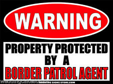 Border Patrol Agent Funny U.S. Warning Sign Bumper Sticker Locker Decal WS251 R
