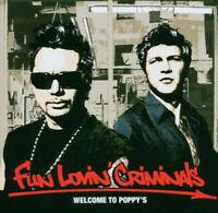 Fun Lovin' Criminals  - Welcome To Poppy's DISC EXCELLENT MUSIC ALBUM CD