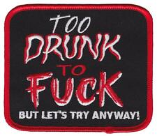 TOO DRUNK EMBROIDERED IRON-ON PATCH THRILLHAUS