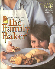 The Family Baker: 150 Never-Let-You-Down Basic Recipes by Susan Purdy HB