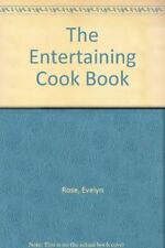 The Entertaining Cook Book,Evelyn Rose- 086051093X