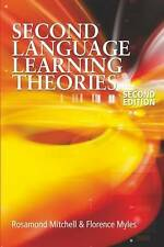 Second Language Learning Theories (Arnold Publication), Mitchell, Dr Rosamund, M