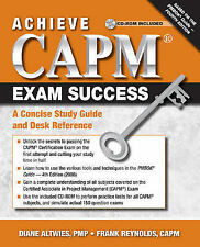 Achieve CAPM Exam Success: A Concise Study Guide and Desk Reference,Reynolds, Fr