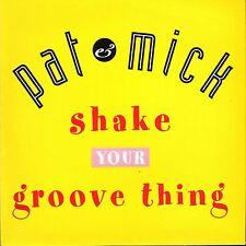 """Pat and Mick Shake your groove thing/eggtravaganza PWL 233 uk 1992 7"""" PS EX/EX"""