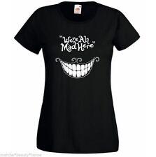Nous sommes tous fous ici LADY FIT T SHIRT NOIR Cheshire Cat Alice au pays des merveilles L