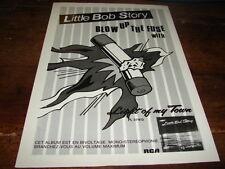 LITTLE BOB STORY - PUBLICITE BLOW UP THE FUSE !!!!!!