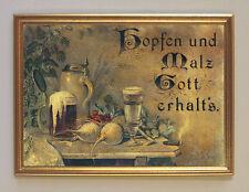 Hopfen & Malz Gott erhalts Faksimile nach Litho 1880 Kxz 21 im Rahmen Wein Bier