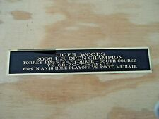 Tiger Woods Nameplate For A 2008 U.S. Open Champ Golf Flag Display Case 1.5 X 6