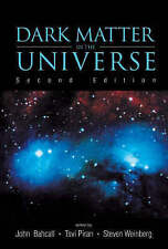 Dark Matter In The Universe (Second Edition) 4Th Jerusalem Winter School For The