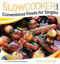 Convenience Foods for Singles (Slow Cooker Library) (The Slowcooker-ExLibrary