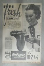 """Dr. Pepper Ad: """"Feel Fresh and You'll Look Fresh ! """" 1937 Size: 8 x 13 inches"""