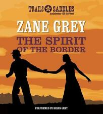 Spirit of the Border, The