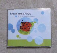 """CD AUDIO / AMOUR DANS LA NATURE """"LA VIE SECRÈTE DES ANIMAUX"""" CD MAXI-SINGLE NEUF"""