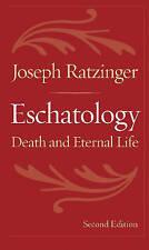 Eschatology. Death and Eternal Life by Ratzinger, Joseph (Paperback book, 2007)
