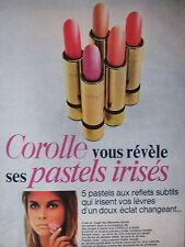 PUBLICITÉ DE PRESSE 1968 ROUGE A LÈVRES COROLLE 5 PASTELS IRISÉE - ADVERTISING