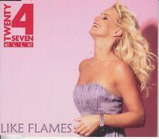 Twenty 4 Seven 5 track cd single Like Flames 2007
