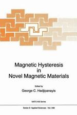 Magnetic Hysteresis in Novel Magnetic Materials : Proceedings of the NATO...