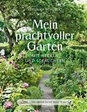 Mein prachtvoller Garten mit Hecken und Sträuchern | Veronika Schubert | Buch