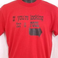 Fool Mens T Shirt Vintage 70s 80s If Youre Looking A Fool Made In USA Size Large
