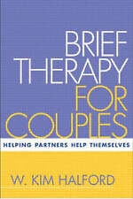 Brief Therapy for Couples: Helping Partners Help Themselves (Treatment Manuals f