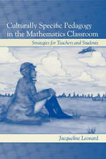 Culturally Specific Pedagogy in the Mathematics Classroom: Strategies for Teache