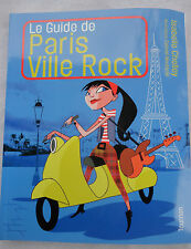 Le guide de Paris ville rock