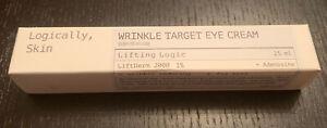 Logically Skin, WRINKLE TARGET EYE CREAM Lifting Logic 25mL NIB 1/22/2024