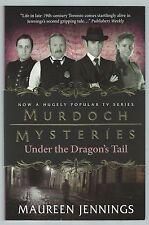 Murdoch Mysteries: Under The Dragon's Tail Maureen Jennings Titan 2012 Good+