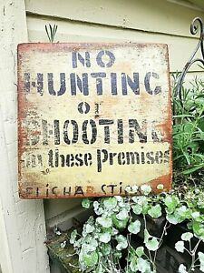 """Vintage Hand Painted Wood Folk Art """"NO HUNTING or SHOOTING"""" Sign"""