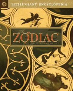 Little Giant® Encyclopedia: The Zodiac (Little Gi