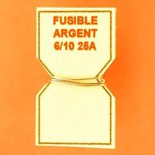 10cm DE FIL D'ARGENT FUSIBLE CALIBRE 25A REMPLACE LE PLOMB DANS PORTE-FUSIBLES